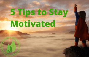 5 Tips to stay motivated!